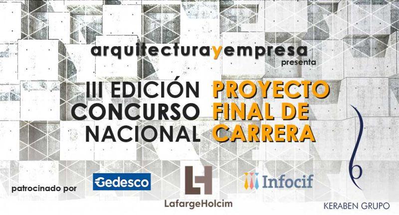 III Edicion concuros proyecto final de carrera pfc arquitecturayempresa