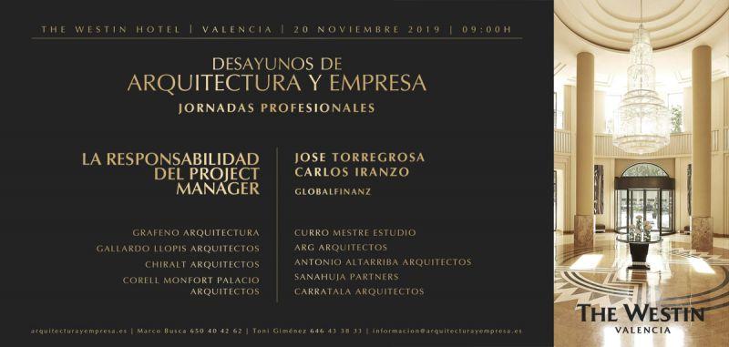 arquitectura desayunos de arquitectura y empresa global finanz westin valencia invitacion