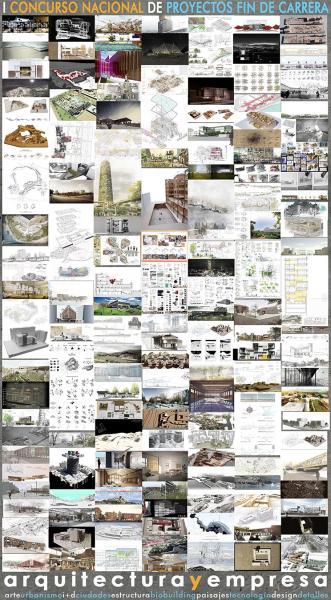 I Concurso Nacional Arquitecturayempresa para Proyectos Fin de Carrera