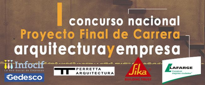 I CONCURSO ARQUITECTURAYEMPRESA 2015 - PREMIO NACIONAL A PROYECTO FINAL DE CARRERA