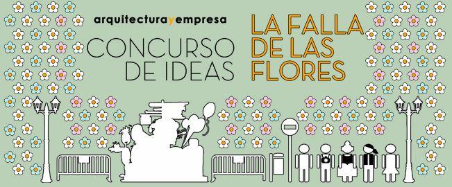 Concurso de Ideas La Falla de las Flores