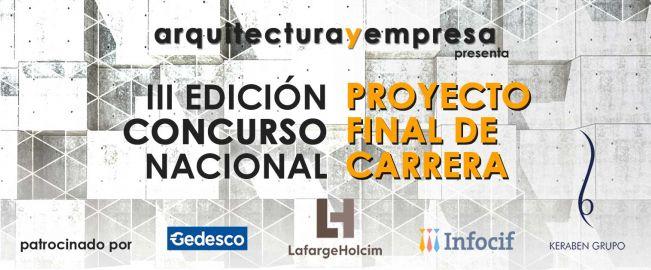 III Concurso Nacional Proyecto Final de Carrera arquitecturayempresa 2017