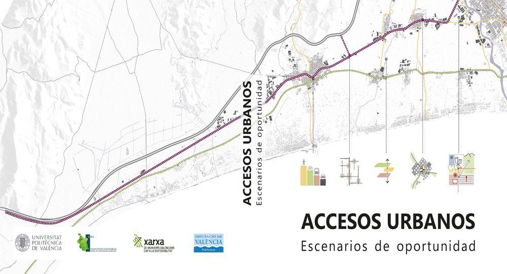 Accesos Urbanos: Escenarios de Oportunidad.