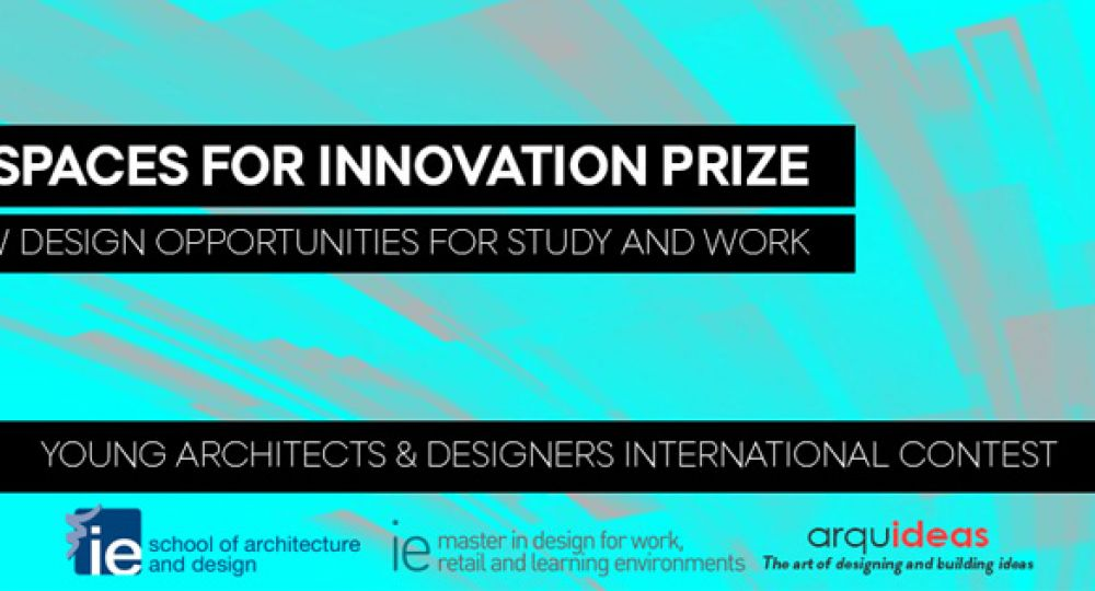 Arquideas convoca el concurso IE Spaces for Innovation Prize