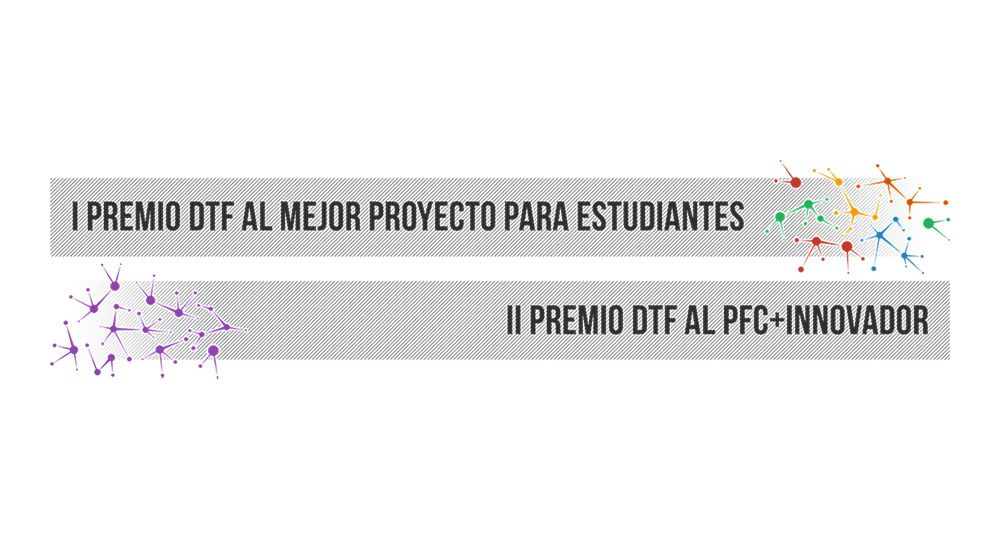 DTFmagazine convoca el II PREMIO DTF al PFC +Innovador y I PREMIO DTF al mejor proyecto para estudiantes