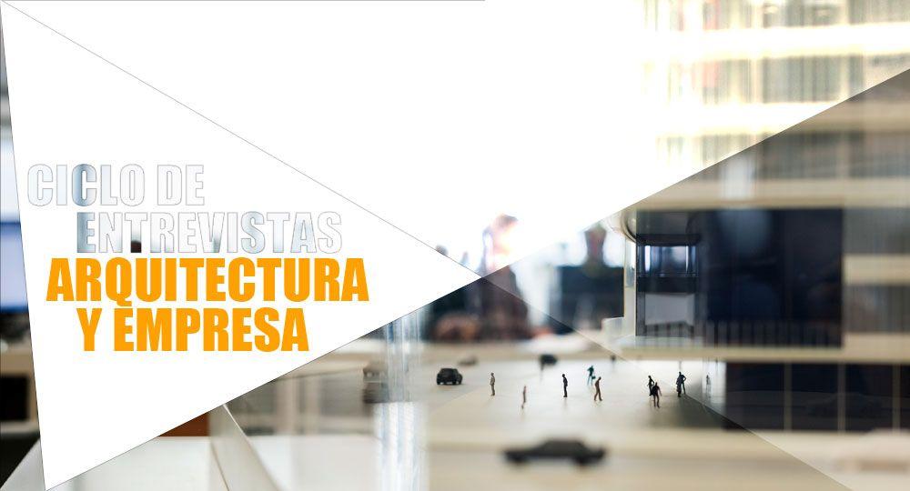 Entrevistas exclusivas Arquitectura y Empresa: Ingennus