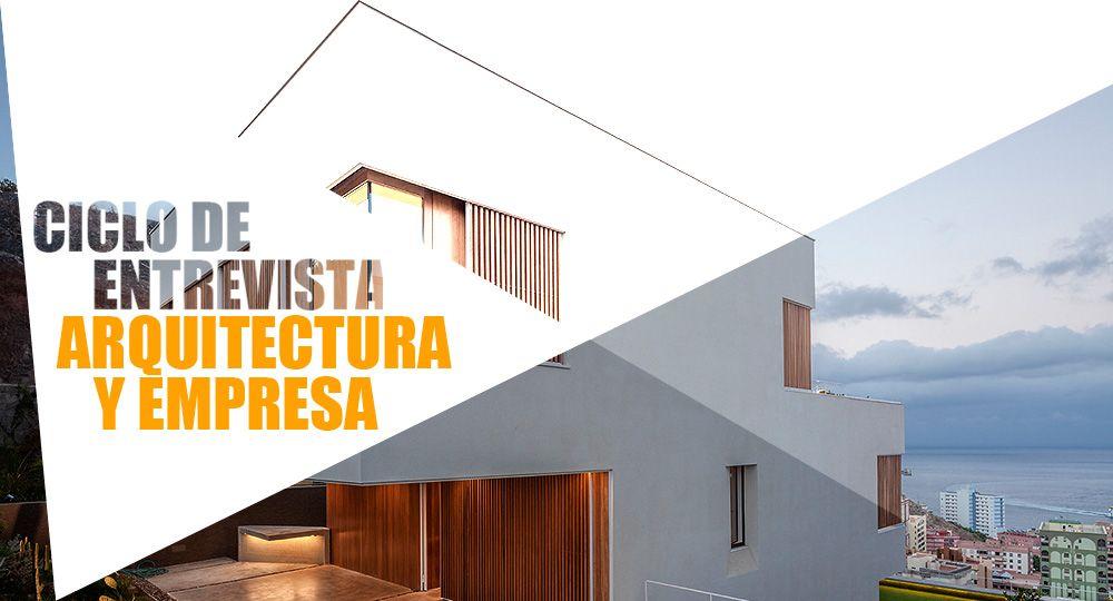 Entrevistas exclusivas arquitecturayempresa: Equipo Olivares