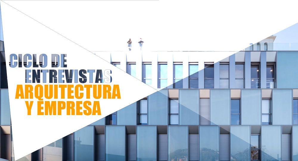 Entrevistas exclusivas arquitectura y empresa otxotorena for Empresas de arquitectura