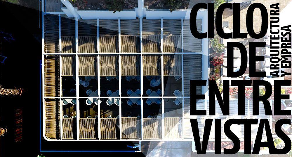 Entrevistas exclusivas Arquitectura y Empresa: Equipo Olivares