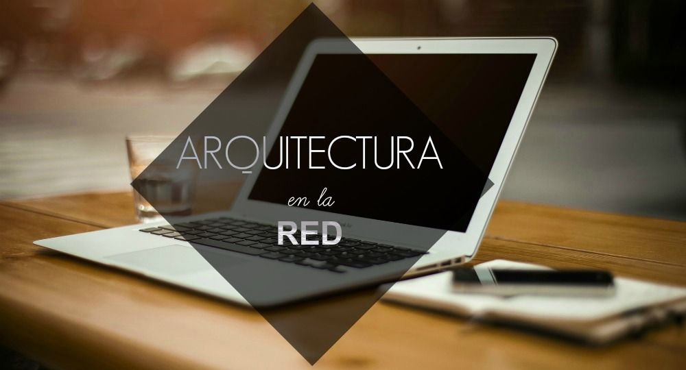 Arquitectura en la Red. Lo mejor del 2016