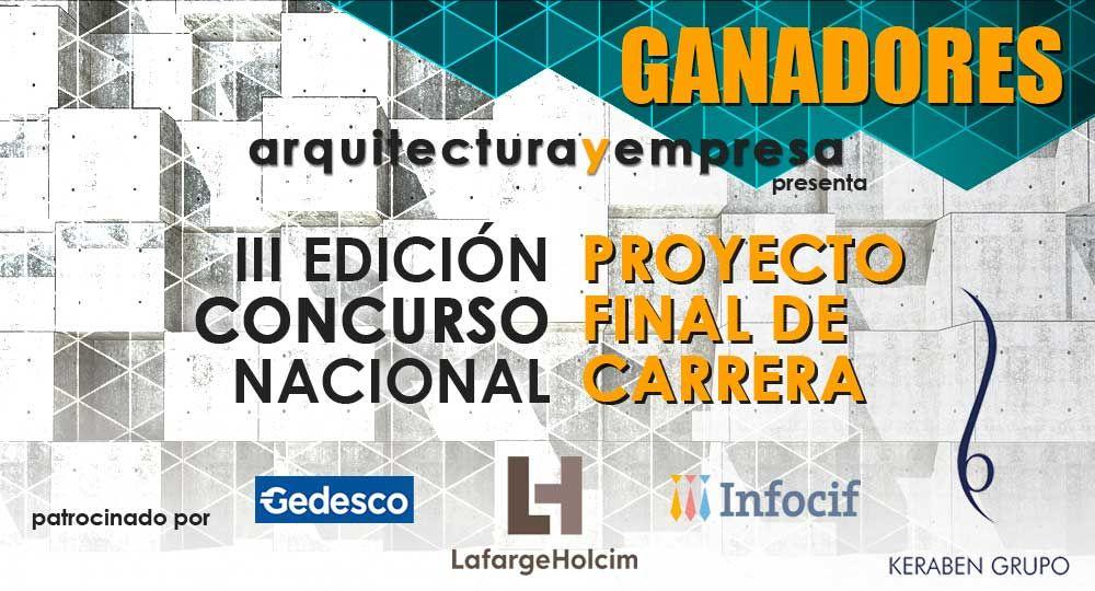 GANADORES de la III Edición del Concurso PFC arquitecturayempresa