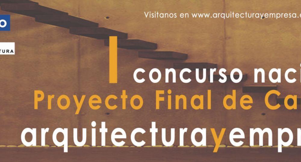 ULTIMO DIA VOTACION POPULAR del Ier Concurso Nacional para Proyectos Fin de Carrera Arquitecturayempresa,