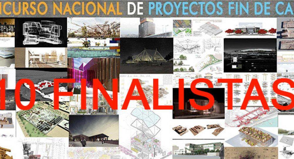LOS 10 FINALISTAS Ier Concurso Nacional para Proyectos Fin de Carrera Arquitecturayempresa