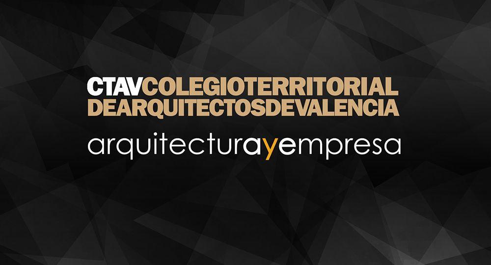 Diálogos de Arquitectura y Empresa. Valencia 29 Junio 2017