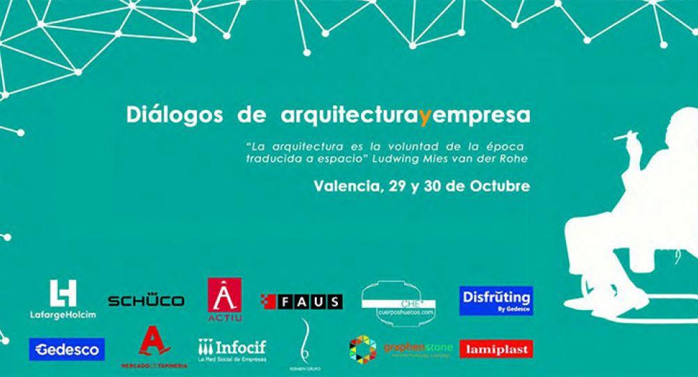 Diálogo de arquitectura y empresa. Una exposición y debate para hablar de la arquitectura