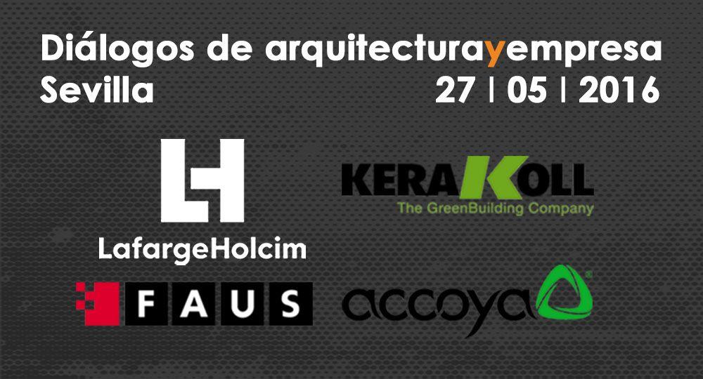 Diálogos de arquitectura y empresa en Sevilla