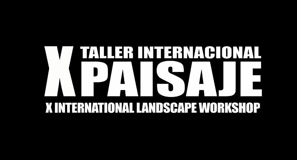 X Taller Internacional de Paisaje