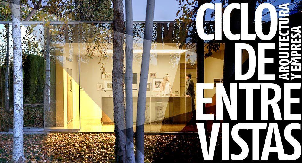 Entrevistas exclusivas Arquitectura y Empresa: Martín & Martín Arquitectos