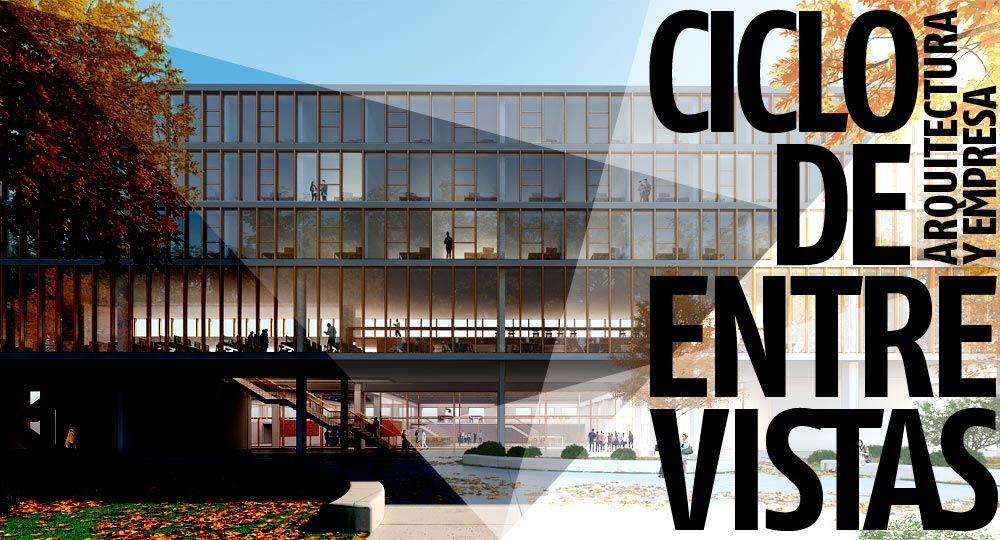 Entrevistas exclusivas Arquitectura y Empresa: Estudio Andrada Arquitectos