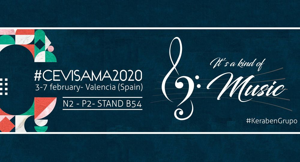 CEVISAMA 2020: It´s a kind of Music