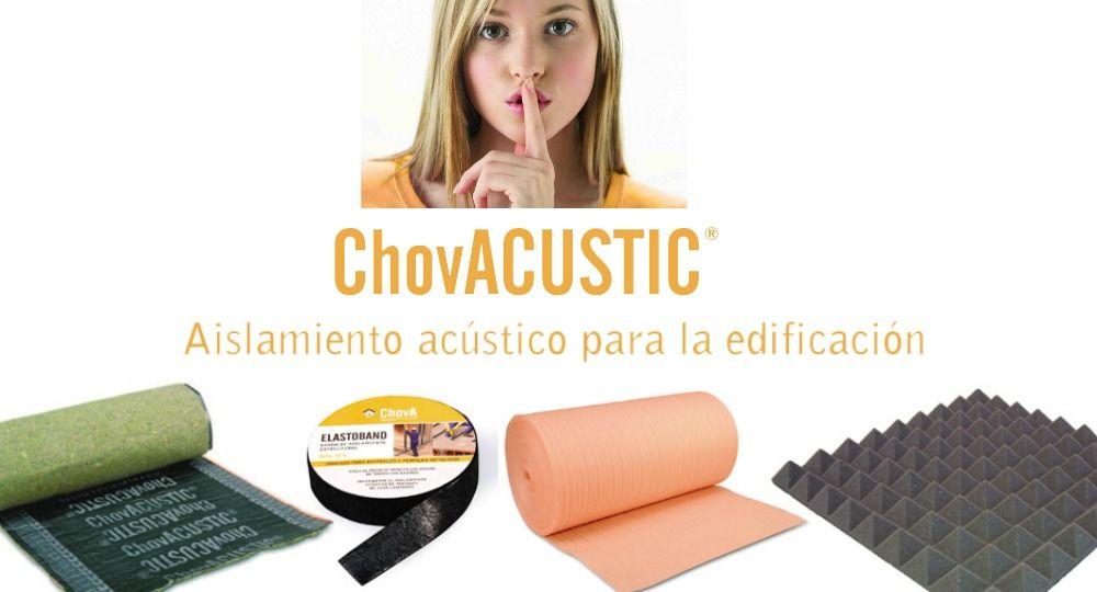 ChovACUSTIC. Productos para el aislamiento acústico en la edificación