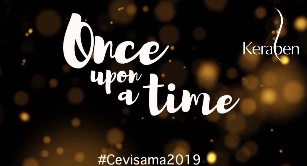 Once upon a time. Mensaje inspiracional del stand de Keraben Grupo para Cevisama 2019