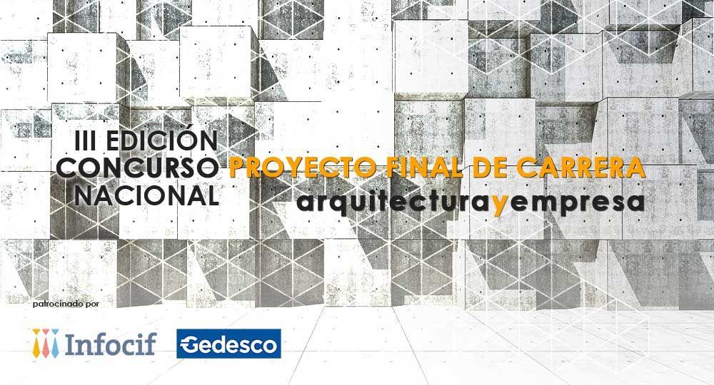 Arquitecturayempresa convoca la III Edición del Concurso Nacional de Proyecto Final de Carrera