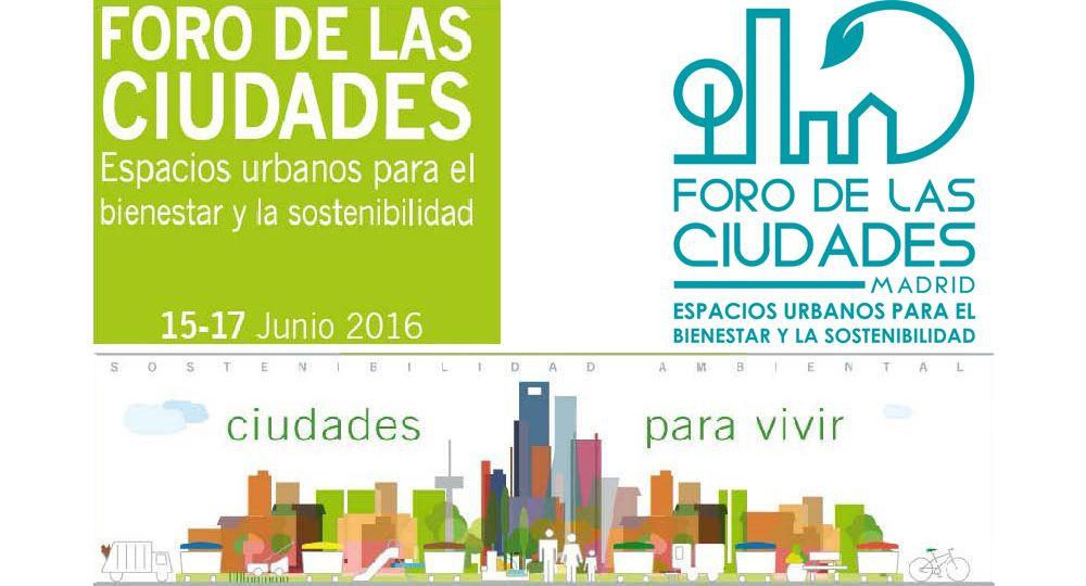Junio: II FORO DE LAS CIUDADES.