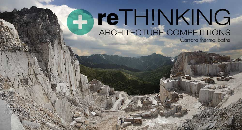 #007 RETHINKING Competitions: Carrara Thermal Baths