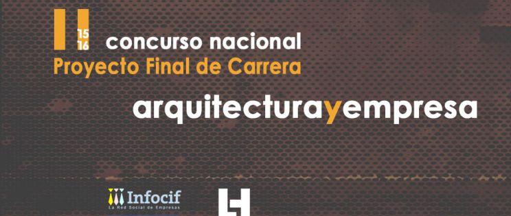 Arquitecturayempresa lanza para el 2016 su II Concurso nacional proyecto final de carrera