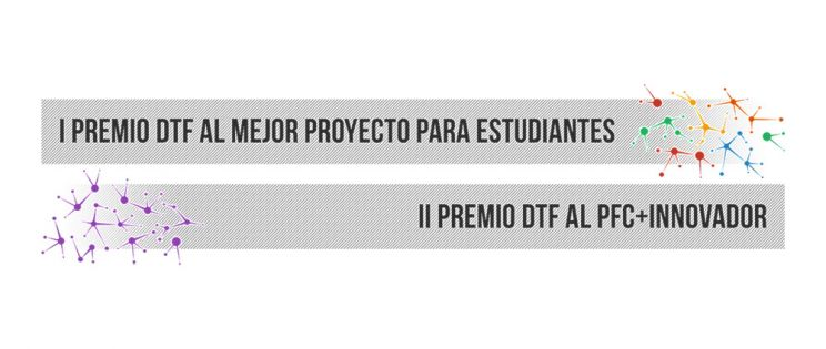 II PREMIO DTF al PFC + Innovador. ¡Plazo abierto hasta el 29 de Enero!