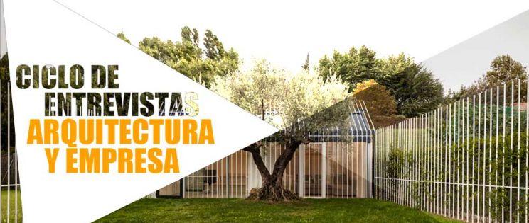 Entrevistas exclusivas Arquitectura y Empresa: Taller Básico
