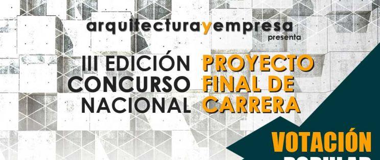 Abierto el plazo de VOTACIÓN Popular para la III Edición del Concurso Nacional de PFC