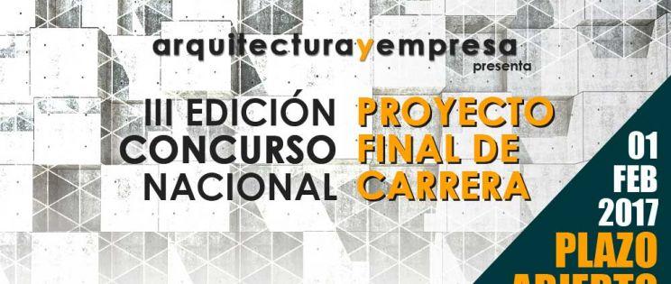 Abierto ya el plazo de presentación para la III Edición del Concurso Nacional de Proyecto Final de Carrera de arquitectura y empresa