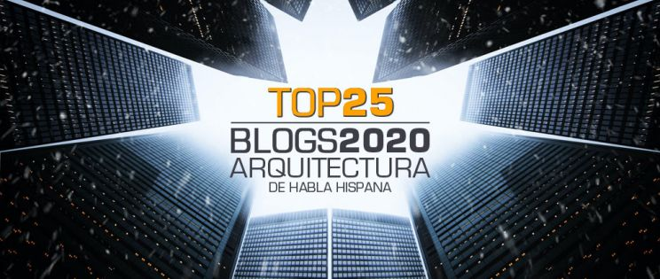TOP 25 Blogs de Arquitectura 2020