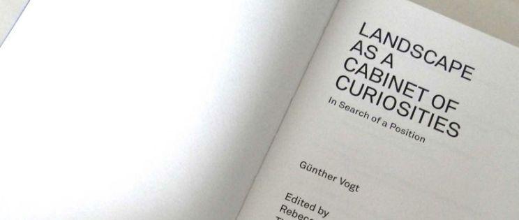 Landscape as a cabinet of curiosities, una buena lectura veraniega