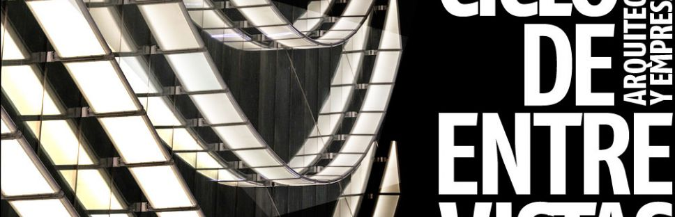 Entrevistas exclusivas Arquitectura y Empresa: Luis Vidal